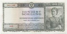 100 Schilling 1947 (Frau im Trachtenkleid) Österreich Zweite Republik World, Vienna, Silver, Luxury, Memories, Seals, Money, Report Cards, Stop It