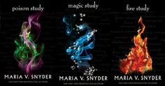 Poison Study series by Maria V. Snyder