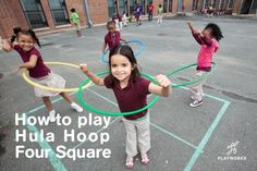 Hula Hoop Four Square is a fun rotational game to involve more kids on the playground!