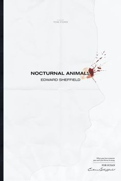 'Nocturnal Animals' Poster Art Showcases The Best New Design Talent(Best Movies Best Movie Posters, Minimal Movie Posters, Easy Movies, Good Movies, Tom Ford Nocturnal Animals, Rock Music Quotes, Cinema Film, Animal Posters, Color Psychology