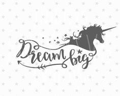 Hey, I found this really awesome Etsy listing at https://www.etsy.com/listing/518854753/dream-big-svg-unicorn-svg-dream-big-svg