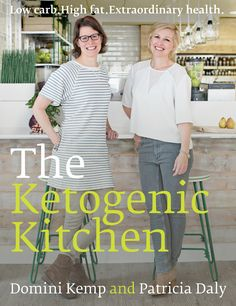 A bit of low-carb science by Domini Kemp & Patricia Daly, authors of The Ketogenic Kitchen | Natural Born Feeder