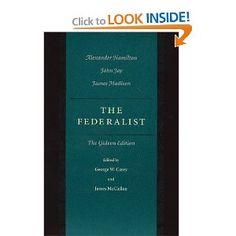 The Federalist: Alexander Hamilton, John Jay, James Madison, George W. Carey, James McClellan: 9780865972896: Amazon.com: Books