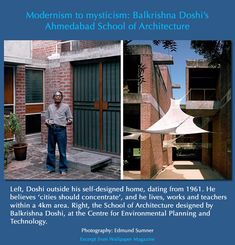 He was a fan and follower of Le Corbusier, but Balkrishna Doshi [who just won the prestigious Pritzker Prize 2018] has developed a uniquely Indian modernism