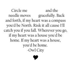 If My Heart Was a House- Owl City:  love this song