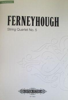 String quartet no. 5 / Brian Ferneyhough. Classmark: 874.E2.F1