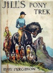 Jill's Pony Trek - ninth and final book in 'Jill' series, published Hodder & Stoughton 1962.