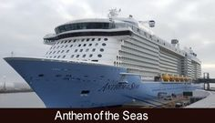 Royal Caribbean's beautiful Anthem of the Seas!  Put this on your travel bucket list!