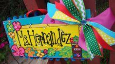 Custom Door Sign!  SunshineSignDesigns on Etsy, $40.00 Teacher Name Signs, Teacher Stuff, Name Paintings, Luau Theme, Diy Gifts, Handmade Gifts, Beginning Of The School Year, Name Plaques, Door Signs