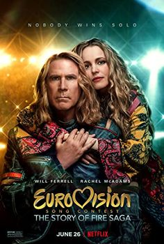 Eurovision Song Contest: The Story of Fire Saga (2020) 2020 Movies, Hd Movies, Movies To Watch, Movies Online, Movie Tv, Movies Free, Cinema Movies, Dan Stevens, Will Ferrell