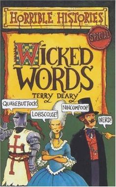 """""""Wicked Words (Horrible Histories Special)"""" av Terry Deary"""