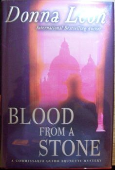 Donna Leon, Blood From Stone, first edition in dust jacket