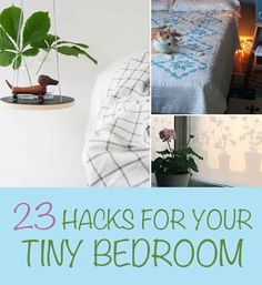23 Hacks For Your Tiny Bedroom - BuzzFeed Mobile