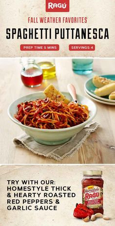 This simple and easy Spaghetti Puttanesca recipe with the NEW RAGÚ® Homestyle Thick & Hearty Roasted Red Peppers & Garlic Sauce only takes 15 minutes to prepare and 10 minutes to cook. Perfect for those busy weeknight meals!