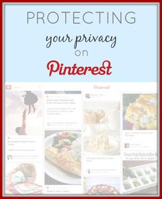 Protect your privacy on Pinterest with these 5 easy steps!