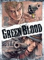 Green Blood, tome 2/Ki-oon