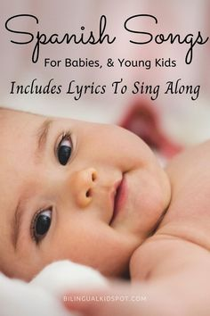 A list of beautiful baby songs in Spanish to sing to your little one every day. These canciones de cuna will help to build a special bond with your baby. Language Study, Learn A New Language, Language Development, Spanish Songs, How To Speak Spanish, Baby Songs, Kids Songs, Teaching Spanish, Teaching Kids