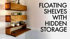 DIY Floating Shelves with Hidden Storage - This project could also easily be tac. DIY Floating Shelves with Hidden Storage - This project could also easily be tackled with a circular saw or miter saw, drill, and brad nailer. Shelves, Diy Furniture, Diy Storage, Hidden Storage, Floating, Floating Shelves Diy, Diy Woodworking, Storage Shelves, Wooden Diy