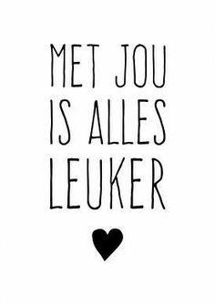 KaartWereld – met jou is alles leuker kaart (Voorzijde) The Words, Cool Words, Happy Quotes, Best Quotes, Dutch Words, Words Quotes, Sayings, Dutch Quotes, Beautiful Words