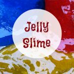 Super easy jelly slime for a unique sensory play experience!