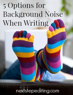 5 Options for Background Noise When Writing - nextstepediting.com