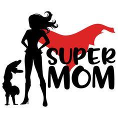 Silhouette Design Store: super mom