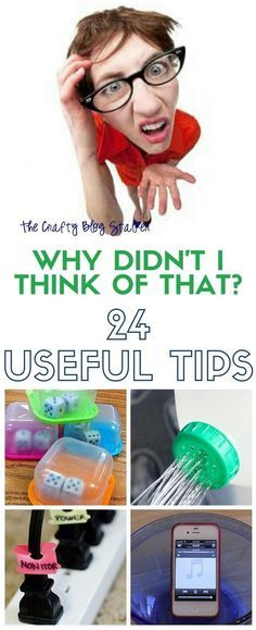 24 simple and useful tips that will have you saying Why didn't I think of that? Includes household tips, decorating tips, cleaning tips and more.