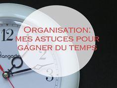 Organisation: astuces pour gagner du temps