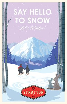 Winter Campaign for Stratton Vermont Mountain Ski Resort. Stratton Vermont, Winter Family Vacations, Vintage Ski Posters, Best Ski Resorts, Winter Illustration, Travel Ads, Cover, Winter Magic, Bear Art
