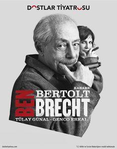 Ben Bertolt Brecht Tiyatro Oyunu 27 Mart saat 20:00da Gaziemir Kültür Merkezi İzmirde ücretsiz    Uyarlayan – Yöneten: Genco Erkal  Oyuncular: Tülay Günal, Genco Erkal  facebook.com/gezginnerede