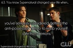 You know Supernatural changed your life when..