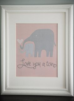 nursery print love you a ton elephants- love this!