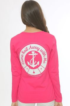 Come Sail Away Long Sleeve T-Shirt-Pink - $20.00