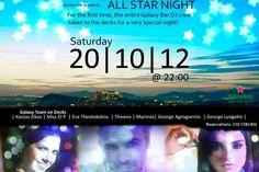 Το πιο εντυπωσιακό bar της πόλης υποδέχεται τη νέα σεζόν μ' ένα μεγάλο πάρτυ, όπου – για πρώτη φορά – όλοι μαζί οι DJs τουGalaxy bar θα δώσουν το παρόν, τοΣάββατο 20 Οκτωβρίου στις 10 το βράδυ. Stars At Night, All Star, First Time, Dj, Star
