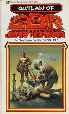 Gor 2: Outlaw Of Gor by John Norman, cover art by Boris Vallejo.