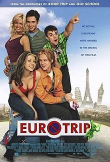 Eurotrip... this is a ridiculously funny movie, fantastic!!