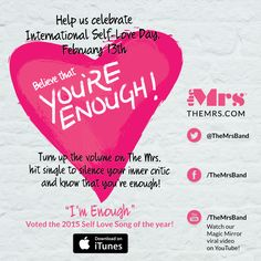 """Self Love Day Feb 13th! Love the """"ImEnough message too"""