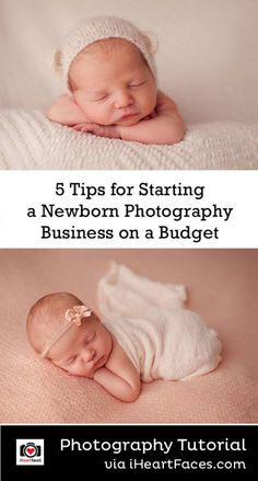 5 Budget-Conscious Tips for Starting a Newborn Photography Business