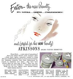 Atkinsons it's natural...lighter...unselfconscious. #vintage #beauty #ads #1950s