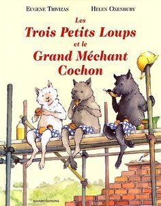 Livres Ouverts : Les trois petits loups et le grand méchant cochon