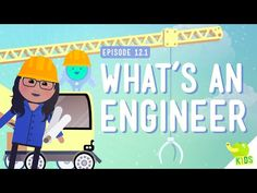 Great video for beginning of the year to introduce engineering and STEM!▶ What's an Engineer? Crash Course Kids #12.1 - YouTube