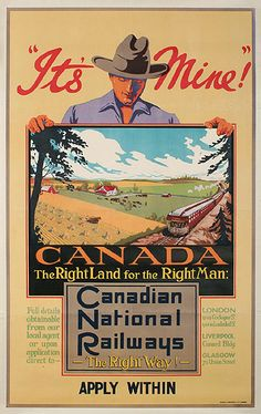 Canadian National Railways- It's Mine The Right Land for the Right Man