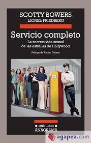 Los recuerdos de Scotty Bowers trazan la crónica del underground sexual de Hollywood y la vida de sus estrellas. Comprobar disponibilidad en el catálogo: http://absys.asturias.es/cgi-abnet_Bast/abnetop?TITN=920460#1