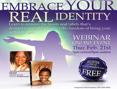 Embrace Your Real Identity online event Feb. 21st