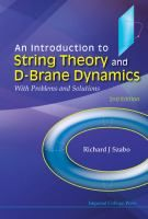 Introduction To String Theory And D-brane Dynamics, An: With Problems And Solutions Edition) Edition by Szabo Richard J and Publisher ICP. Save up to by choosing the eTextbook option for ISBN: The print version of this textbook is ISBN: Heriot Watt University, Imperial College, String Theory, Problem And Solution, Textbook, Science, Products, Science Comics, Class Books