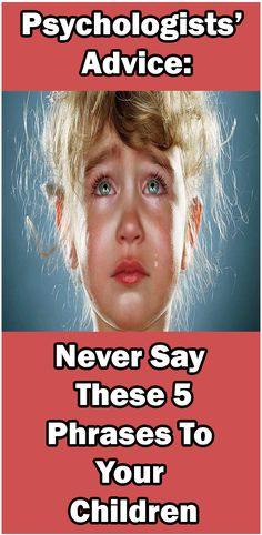 Psychologists' Advice: Never Say These 5 Phrases to Your Children - Natural Healing Spaces Health And Fitness Articles, Fitness Tips, Fitness Motivation, Health Fitness, Food Hacks, Food Tips, Diy Food, Kettlebell Kings, Healthy Tips