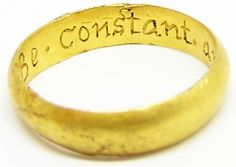 """This is a wonderful gentleman's gold posy ring, dating to the late 17th century. It is inscribed inside the band with """"Be constant and true"""",m it bears a provincial Leicester makers mark of a cinquefoil. The script especially with the ascender would date the ring the period of the 1640's - 1660's. Another similar ring dated to this period can be found here AU00XVPOSY27. With this date, the most likely goldsmith to have made this ring bearing the cinquefoil would be a certain John Turvile…"""