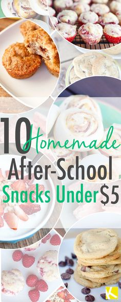 10 (Cheap and Easy) Homemade After-School Snacks