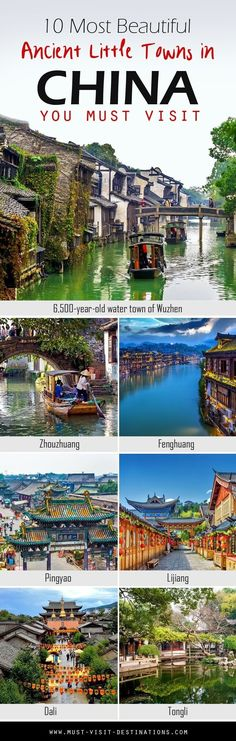 10 Most Beautiful Ancient Little Towns in China You Must Visit #travel #china