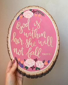 @rach_paints on Instagram: Wood Slice: Psalm 46:5. #handlettering #calligraphy #script #wood #woodslice #woodstump #acyrlicpainting